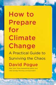 Book cover: How to Prepare for Climate Change by David Pogue